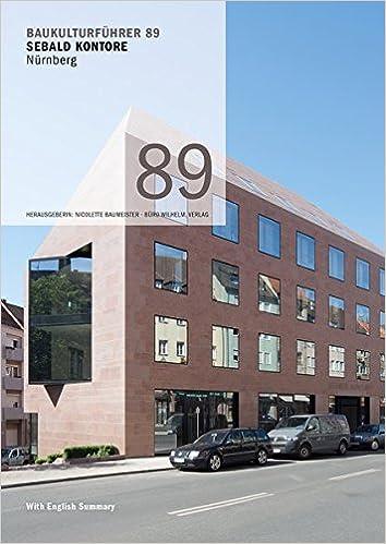 Architekten Nürnberg baukulturführer 89 sebald kontore nürnberg architekten gp wirth