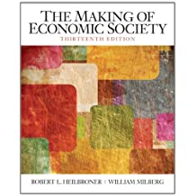 The Making of the Economic Society (13th Edition)