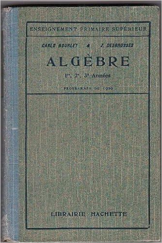 Amazon Fr Algebre 1re 2e 3e Annees Enseignement