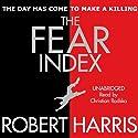 The Fear Index Hörbuch von Robert Harris Gesprochen von: Christian Rodska
