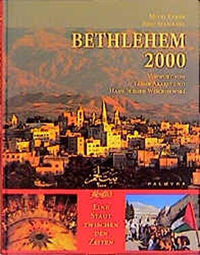 bethlehem-2000-eine-stadt-zwischen-den-zeiten