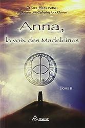 Anna, la voix des Madeleines - Tome II