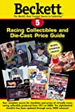 Beckett Racing Collectibles and Die-Cast Price Guide, , 1887432914