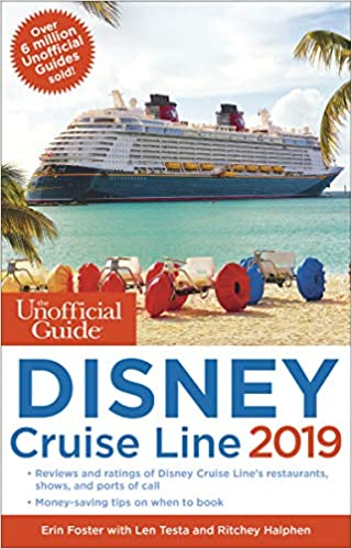Disney Cruise Schedule 2019 The Unofficial Guide to the Disney Cruise Line 2019 (The
