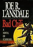 Bad Chili, Joe R. Lansdale, 089296619X