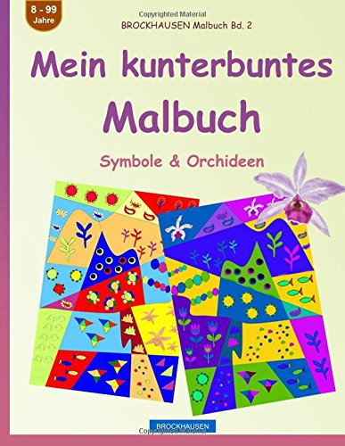 BROCKHAUSEN Malbuch Bd.</br>Mein kunterbuntes Malbuch: Symbole, Häuschen & HäuserSymbole & Orchideen ..BROCKHAUSEN Malbuch Bd..2 - Das große Ausmalbuch: Im Zirkus.</br></br></br></br>  79c7fb41ad </br></br><a href=