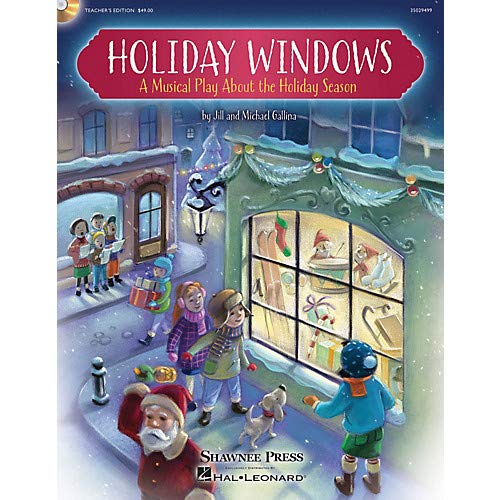 Holiday Windows Performance/Accompaniment CD Composed by Jill Gallina