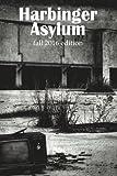 img - for Harbinger Asylum: Fall 2016 book / textbook / text book