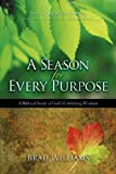 A Season For Every Purpose: A Biblical Study Of God's Unfolding Wisdom