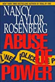 Abuse of Power, Nancy Taylor Rosenberg, 0525937684