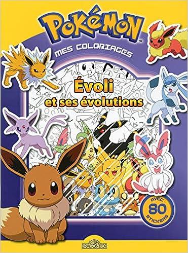Pokemon Mes Coloriages Evoli Et Ses Evolutions Amazon Fr The
