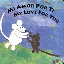 Mi Amor Por Ti/My Love for You (Spanish Edition) by Susan L. Roth (2003-12-29)