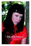 The Silk Princess, Penelope Dyan, 097684172X