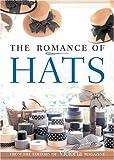 The Romance of Hats, Victoria Magazine Editors, 1588162192