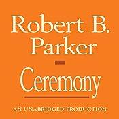 Ceremony: Spenser, Book 9 | Robert B. Parker