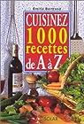 Cuisinez 1000 recettes de A à Z par Bisson