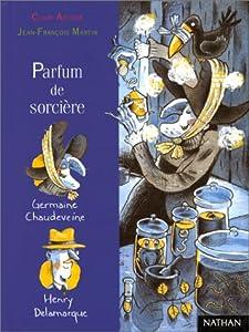 """Afficher """"Parfum de sorcière"""""""