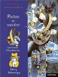 Parfum de sorcière par Clair Arthur