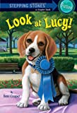 Look at Lucy!, Ilene Cooper, 0375855580