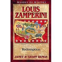 Louis Zamperini: Redemption