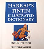 Harrap's Tintin Illustrated French Dictionary 9780133832099