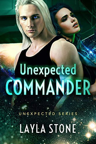 Unexpected Commander (Unexpected Series Book 3) ()