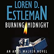 Burning Midnight | Loren D. Estleman