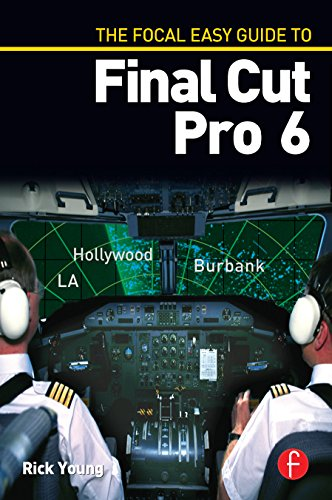 Download The Focal Easy Guide to Final Cut Pro 6 Pdf