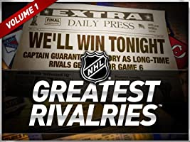 NHL Greatest Rivalries Volume 1