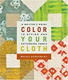 Color Your Cloth by Malka Dubrawsky (7-Jan-2010) Paperback