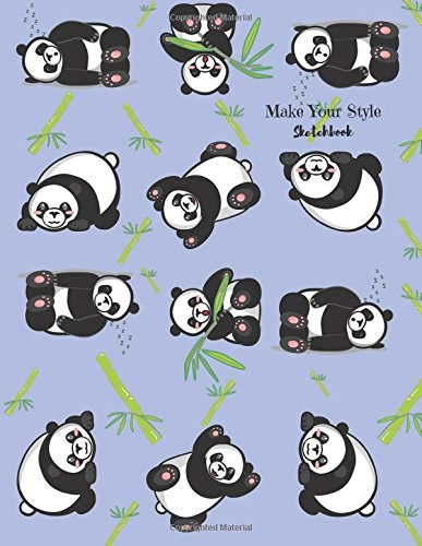 """Make Your Style Sketchbook: Panda Sketchbook Volume 1 (Blank Paper for Drawing) - Practice Drawing, Sketching, Doodling, Journal, Sketch Pad - 120 pages of 8.5"""" x 11"""" White Paper"""