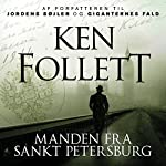Manden fra Sankt Petersburg | Ken Follett