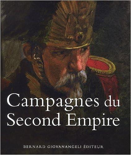 En ligne téléchargement gratuit Campagnes du Second Empire epub, pdf