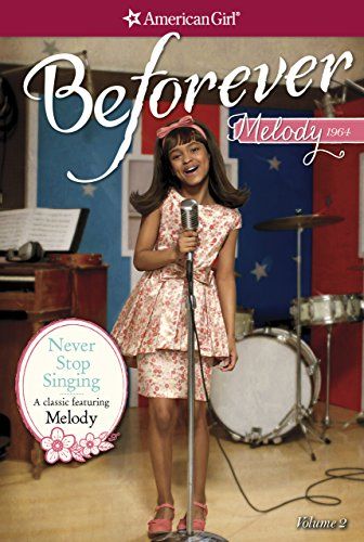Never stop singing a melody classic 2 american girl kindle never stop singing a melody classic 2 american girl by patrick fandeluxe Ebook collections