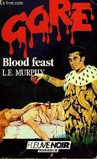 Blood feast par Hershell Gordon Lewis