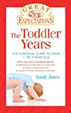 The Toddler Years, Sandy Jones and Marcie Jones, 1402758162
