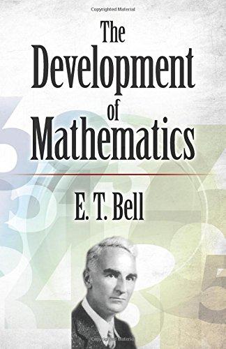The Development of Mathematics (Dover Books on Mathematics)