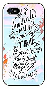 iPhone 4 / 4s Bible Verse - And suddenly you just know the time to start something new and trust the magic of beginnings - black plastic case / Verses, Inspirational and Motivational