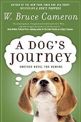 A Dog's Journey: A Novel (A Dog's Purpose series)