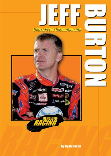Jeff Burton: Chasing the Championship (Heroes of Racing) ()