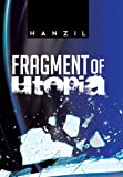 Fragment of Utopia, Hanzil, 1481768794
