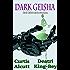 Dark Geisha (Black Widow and the Sandman Book 3)