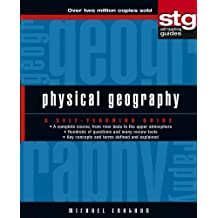 Physical Geography: A Self-Teaching Guide (Wiley Self-Teaching Guides)