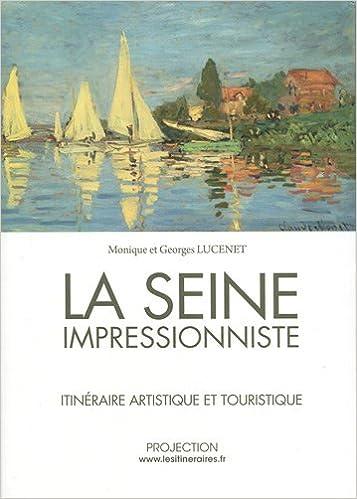 Lire un La Seine impressionniste epub, pdf