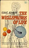 Wellspring of Life, Isaac Asimov, 0451616197