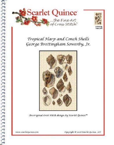 (Scarlet Quince SOW001lg Tropical Harp and Conch Shells by George Brettingham Sowerby Counted Cross Stitch Chart, Large Size Symbols)