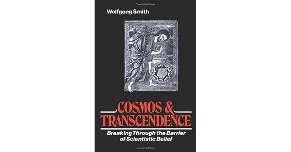 Cosmos transcendence breaking through the barrier of scientistic cosmos transcendence breaking through the barrier of scientistic belief livros na amazon brasil 9781597310802 fandeluxe Choice Image
