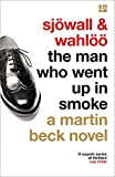 The Man Who Went Up In Smoke (A Martin Beck)