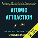 Atomic Attraction: The Psychology of Attraction
