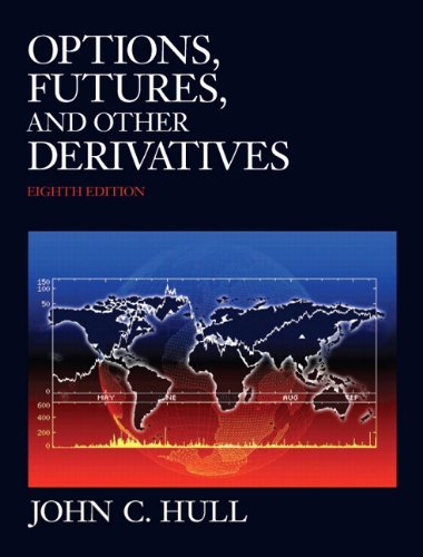 Instructor's Review Copy: Options, Futures, and Other Derivatives (John Hull Options Futures And Other Derivatives)